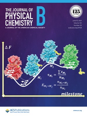 Journal of Physical Chemistry B: Volume 125, Issue 22