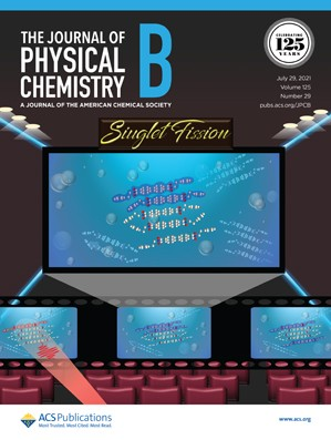 Journal of Physical Chemistry B: Volume 125, Issue 29