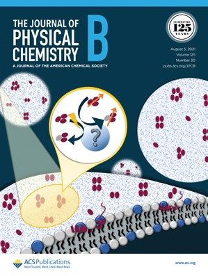 Journal of Physical Chemistry B: Volume 125, Issue 30