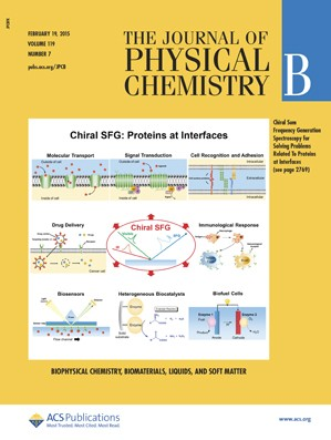 Journal of Physical Chemistry B: Volume 119, Issue 7