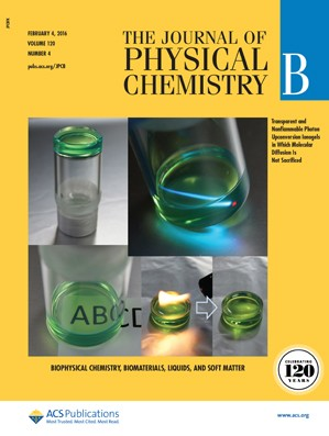 Journal of Physical Chemistry B: Volume 120, Issue 4