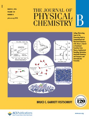 The Journal of Physical Chemistry B: Volume 120, Issue 8