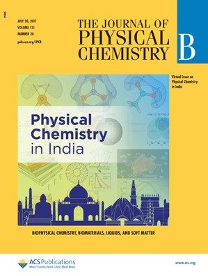 Journal of Physical Chemistry B: Volume 121, Issue 28