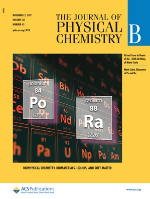 Journal of Physical Chemistry B: Volume 121, Issue 43