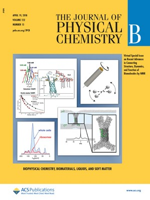 Journal of Physical Chemistry B: Volume 122, Issue 15