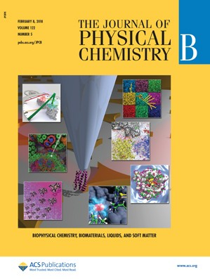 Journal of Physical Chemistry B: Volume 122, Issue 5