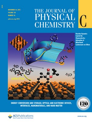 The Journal of Physical Chemistry C: Volume 120, Issue 46