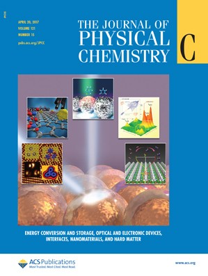 Journal of Physical Chemistry C: Volume 121, Issue 15