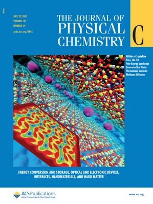 Journal of Physical Chemistry C: Volume 121, Issue 29