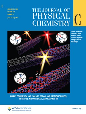 Journal of Physical Chemistry C: Volume 122, Issue 3