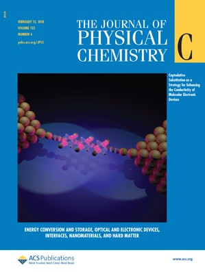 Journal of Physical Chemistry C: Volume 122, Issue 6