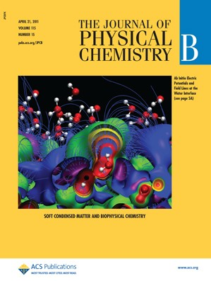 The Journal of Physical Chemistry B: Volume 115, Issue 15