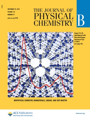 The Journal of Physical Chemistry B: Volume 116, Issue 47
