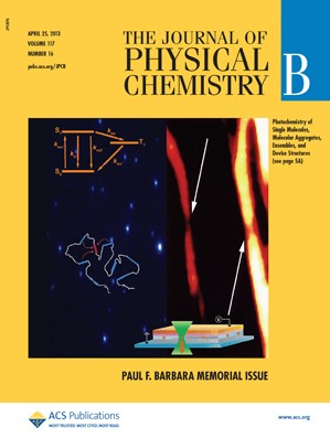 The Journal of Physical Chemistry B: Volume 117, Issue 16