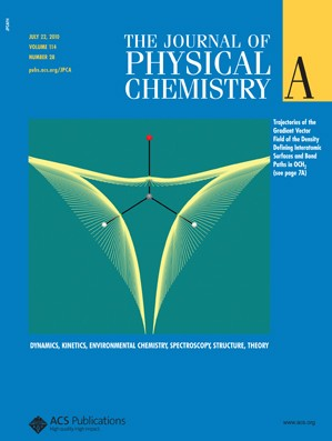 The Journal of Physical Chemistry A: Volume 114, Issue 28