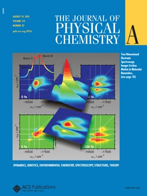 The Journal of Physical Chemistry A: Volume 114, Issue 32