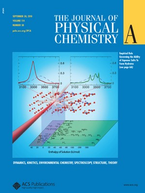 The Journal of Physical Chemistry A: Volume 114, Issue 38