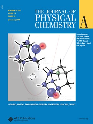 The Journal of Physical Chemistry A: Volume 114, Issue 46