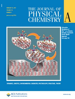 The Journal of Physical Chemistry A: Volume 115, Issue 7