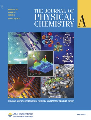 The Journal of Physical Chemistry A: Volume 115, Issue 33