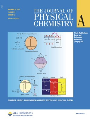 The Journal of Physical Chemistry A: Volume 115, Issue 46
