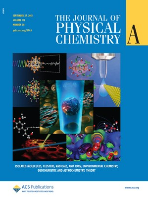 The Journal of Physical Chemistry A: Volume 116, Issue 38