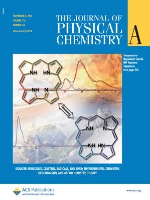 The Journal of Physical Chemistry A: Volume 116, Issue 44