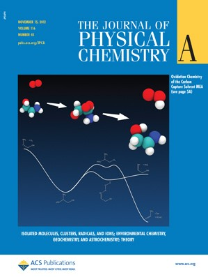 The Journal of Physical Chemistry A: Volume 116, Issue 45