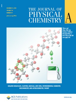 The Journal of Physical Chemistry A: Volume 116, Issue 49