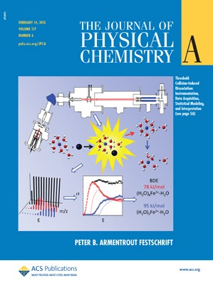 The Journal of Physical Chemistry A: Volume 117, Issue 6