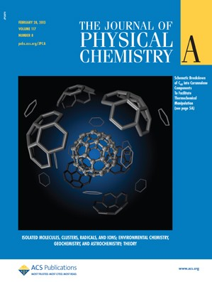 The Journal of Physical Chemistry A: Volume 117, Issue 8