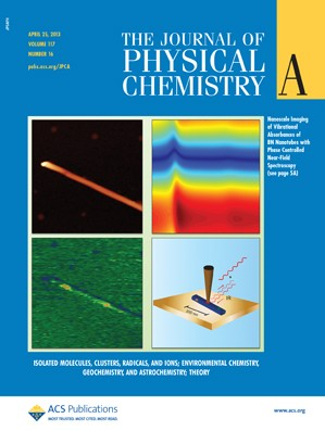 The Journal of Physical Chemistry A: Volume 117, Issue 16