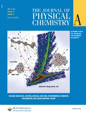 The Journal of Physical Chemistry A: Volume 117, Issue 19