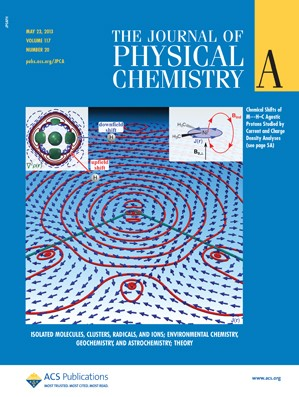 The Journal of Physical Chemistry A: Volume 117, Issue 20