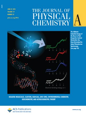 The Journal of Physical Chemistry A: Volume 117, Issue 25