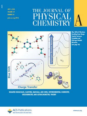 The Journal of Physical Chemistry A: Volume 117, Issue 26