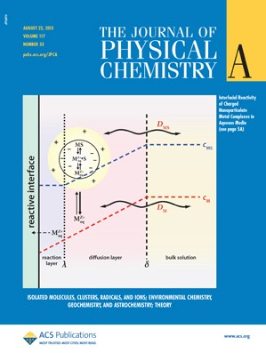 The Journal of Physical Chemistry A: Volume 117, Issue 33