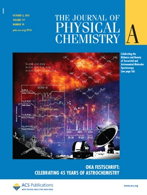 The Journal of Physical Chemistry A: Volume 117, Issue 39
