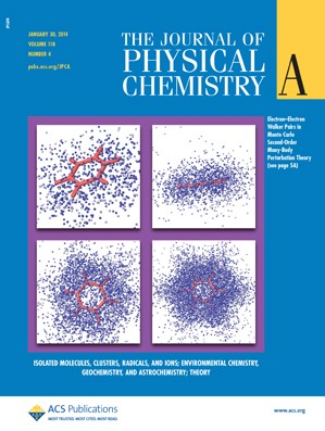 The Journal of Physical Chemistry A: Volume 118, Issue 4