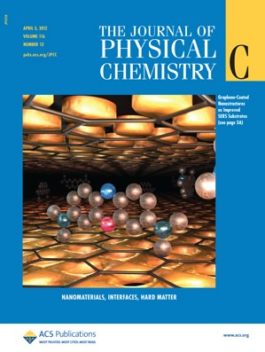 The Journal of Physical Chemistry C: Volume 116, Issue 13