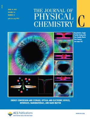 The Journal of Physical Chemistry C: Volume 116, Issue 15