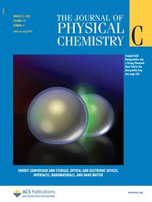 The Journal of Physical Chemistry C: Volume 117, Issue 11