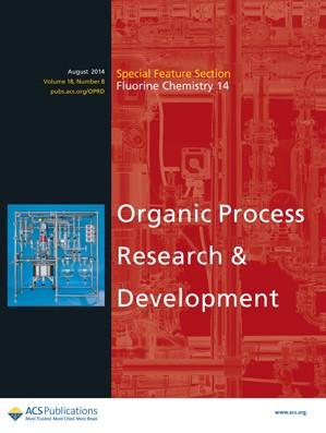 Organic Process Research & Development: Volume 18, Issue 8