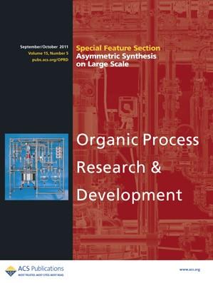 Organic Process Research & Development: Volume 15, Issue 5