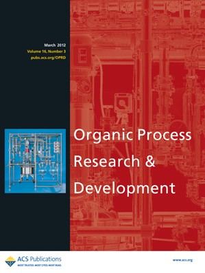 Organic Process Research & Development: Volume 16, Issue 3