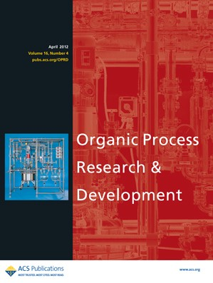 Organic Process Research & Development: Volume 16, Issue 4