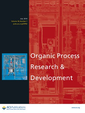 Organic Process Research & Development: Volume 18, Issue 7
