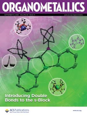 Organometallics: Volume 39, Issue 17