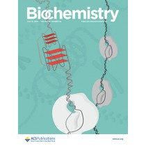 Biochemistry: Volume 59, Issue 28