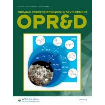 Organic Process Research & Development: Volume 24, Issue 4